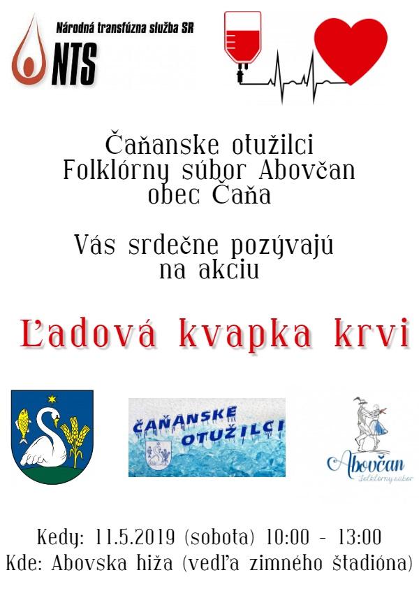 9d647d1f9a1a ... súbor Abovčan a obec Čaňa pozývajú ľudí so sľachetným srdcom darovať  kvapku krvi v sobotu 11. mája 2019 od 10 00 do 13 00 hod. do Abovskej hižy  v Čani.